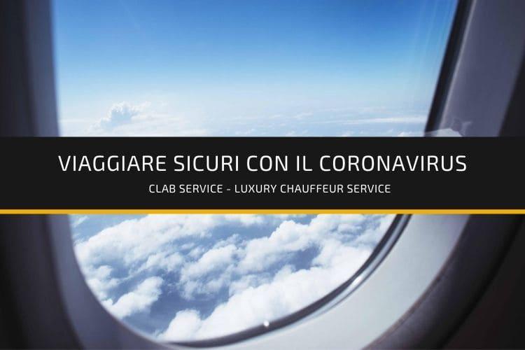 Viaggiare sicuri con il Coronavirus: 10 consigli sempre valid